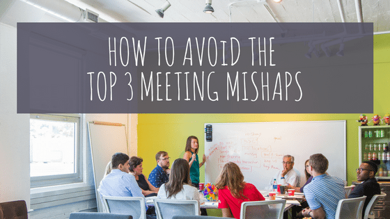 meeting mishaps