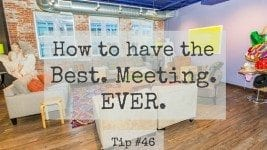 Best Meeting Ever Tip#46: Do you have a Plan A?
