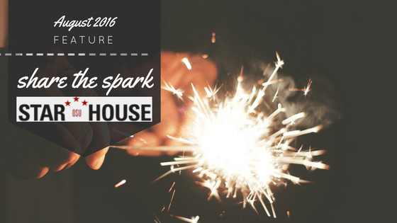 share the spark presents: THE OSU STAR HOUSE.