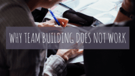 Why Team Building Does Not Work