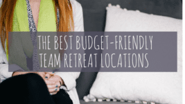 The BEST Budget-Friendly Retreat Locations for 2017
