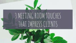 3 Little Meeting Room Touches to Impress Your Clients