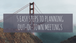 Simplify the Meeting Planning Process for Out-of-Town Venues