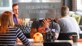 4 Tips on How to Prevent a Boring Meeting