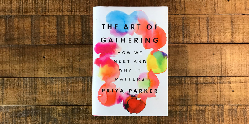 Best Quotes from The Art of Gathering