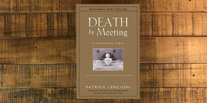 Death by Meeting Quotes